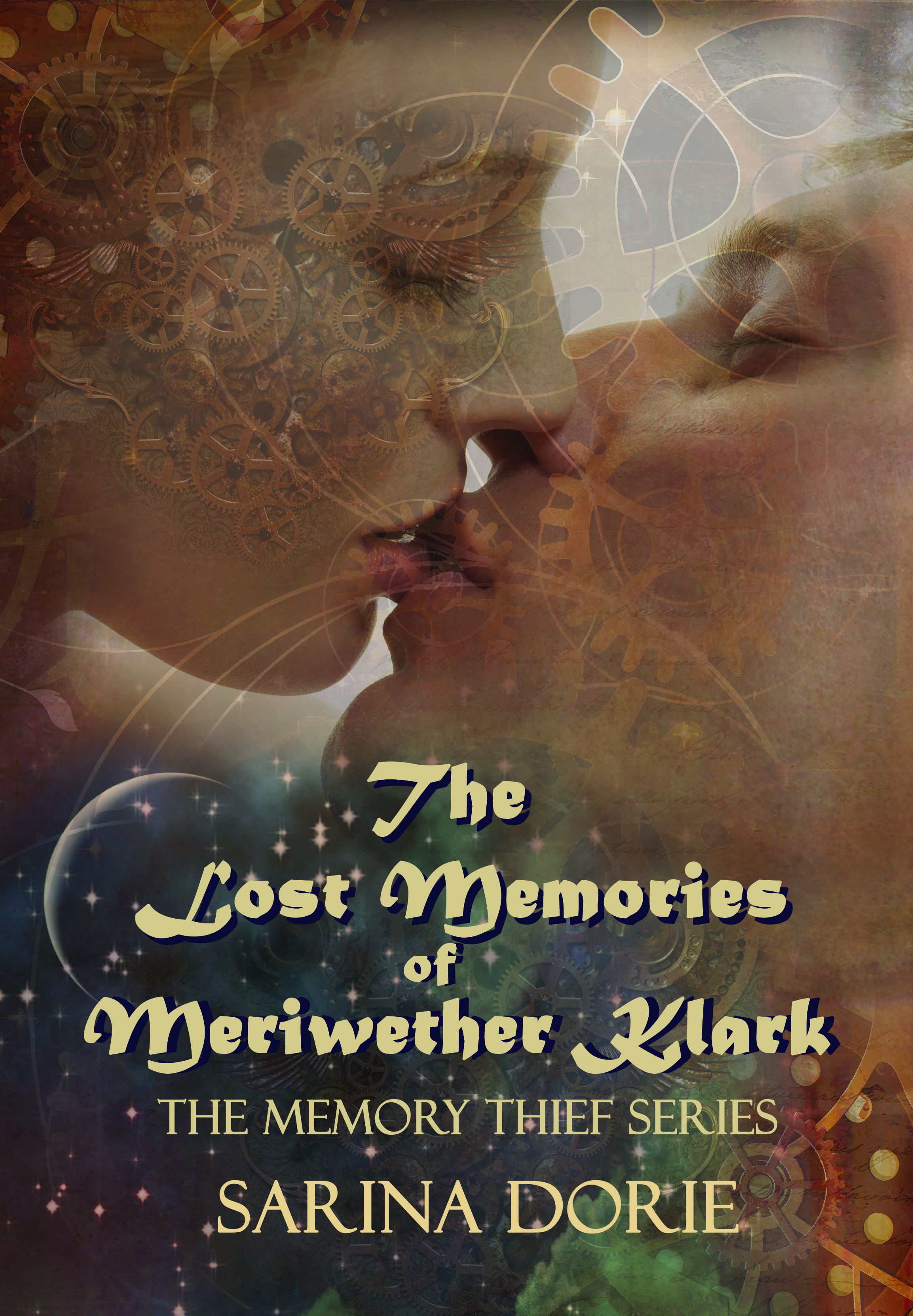 The Lost Memories of Meriwether Klark: a steampunk novel